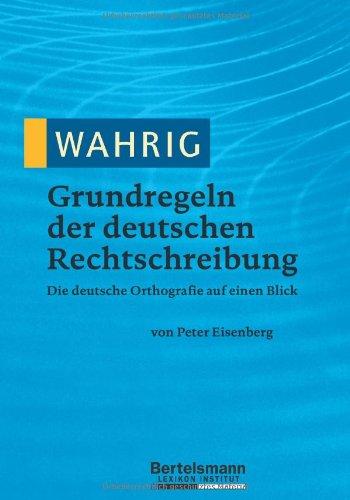 WAHRIG Grundregeln der deutschen Rechtschreibung