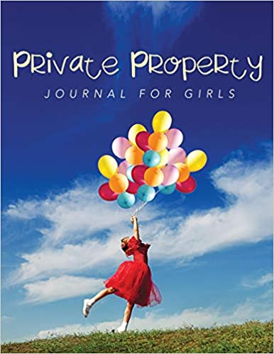 Private Property Journal Girls