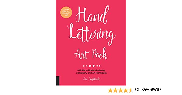 Hand Lettering Art Pack: A Guide to Modern Lettering, Calligraphy ...