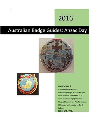 Australian Badge Guide: Anzac Day - 2016 Guide to Australia