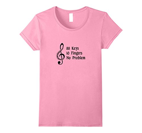 Womens 88 Keys 10 Fingers No Problem - Pianist Funny Gift...