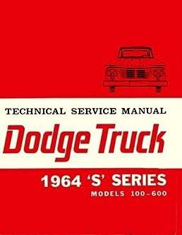 1964 dodge s series pickup trucks repair shop service manual rh amazon com 1989 Dodge D100 1989 Dodge D100