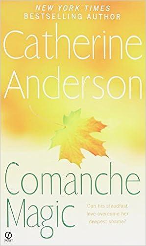 Comanche magic catherine anderson 9780451233455 amazon books fandeluxe Gallery