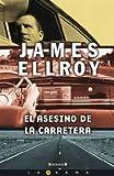 El Asesino de la Carretera, James Ellroy, 8466636811