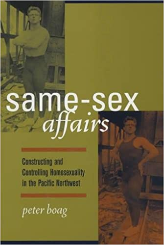 Amazon same sex affairs constructing and controlling same sex affairs constructing and controlling homosexuality in the pacific northwest first edition fandeluxe