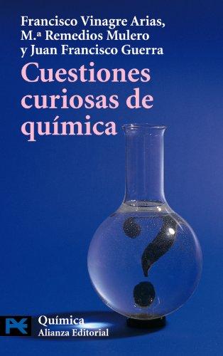 Descargar Libro Cuestiones Curiosas De Química Francisco Vinagre Arias