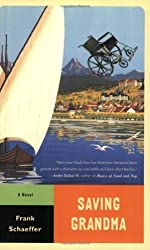 Saving Grandma: A Novel (Calvin Becker Trilogy)