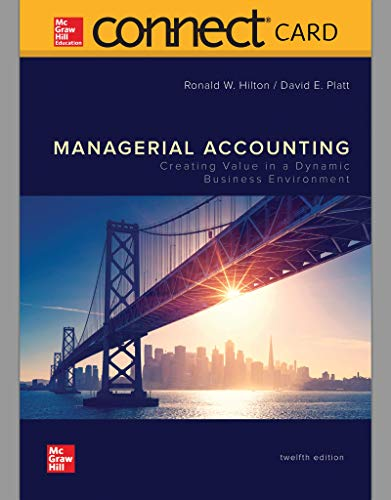 Connect Access Card for Managerial Accounting: Creating Value in a Dynamic Business Environment