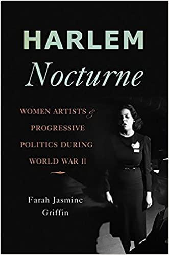 Harlem Nocturne Women Artists And Progressive Politics During World