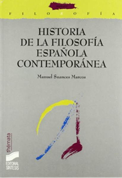 Historia de la Filosofía española contemporánea (Filosofía ...