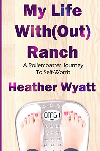 My Life With(out) Ranch