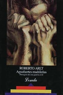 Aguafuertes madrilenas (Biblioteca Clasica Y Contemporanea) (Spanish Edition)