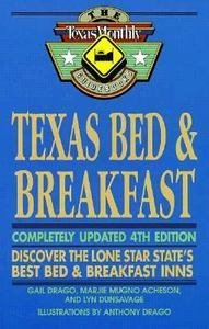 Texas Bed and Breakfast: Best Bed and Breakfast Inns in Texas (Gulf's Texas Guide Books)