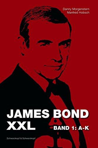 James Bond XXL: Das weltweit umfangreichste 007-Nachschlagewerk
