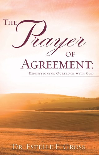 The Prayer Of Agreement Kindle Edition By Dr Estelle E Gross
