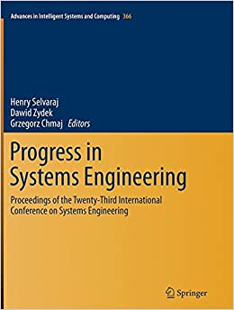 Book Progress in Systems Engineering: Proceedings of the Twenty-Third International Conference on Systems Engineering (Advances in Intelligent Systems and Computing)