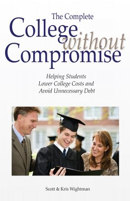 The Complete College Without Compromise - Helping Students Lower College Costs and Avoid Unnecessary Debt
