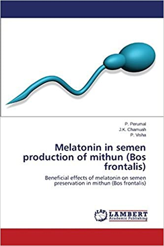 Melatonin in semen production of mithun Bos frontalis by Perumal P. 2014-05-14: Amazon.es: Perumal P.;Chamuah J.K.;Visha P.: Libros