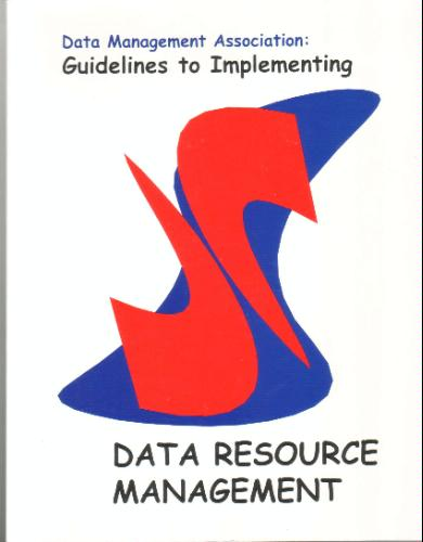Data Management Association: Guidelines to Implementing-Data Resource Management ebook