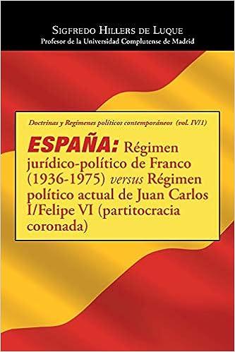 España: Régimen jurídico-político de Franco 1936-1975 versus ...