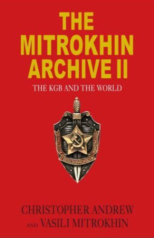 Mitrokhin Archive II, The: The KGB and the World