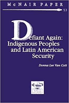 Book Defiant Again: Indigenous Peoples and Latin American Security