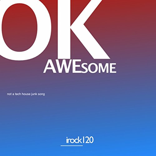 Not a tech house junk song by ok awesome on amazon music for Tech house songs