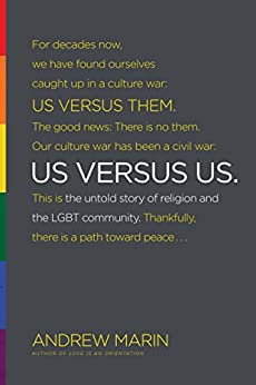 Us versus Us: The Untold Story of Religion and the LGBT Community by [Marin, Andrew]