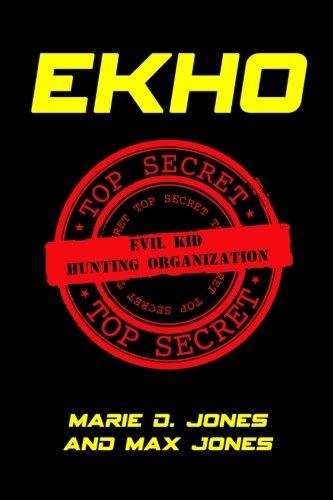 Ekho: Evil Kid Hunting Organization (Volume 1) pdf