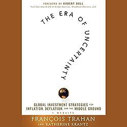 The Era of Uncertainty