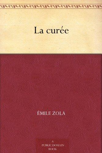 La curée (French Edition)
