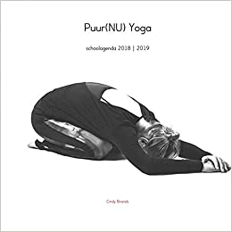 Puur(NU) Yoga: schoolagenda 2018 | 2019: Amazon.es: Cindy ...