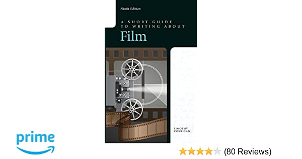 Amazon a short guide to writing about film 9th edition amazon a short guide to writing about film 9th edition 8601419621606 timothy corrigan books fandeluxe Image collections