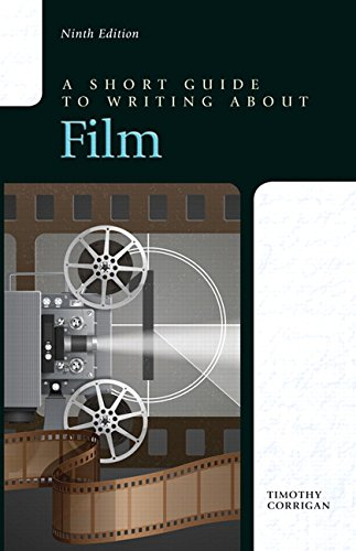 A Short Guide to Writing about Film (9th Edition) by Pearson