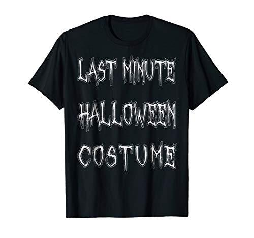 Mens Last Minute Halloween Costume T-Shirt Funny Halloween