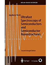 Ultrafast Spectroscopy of Semiconductors and Semiconductor Nanostructures (Volume 115)