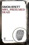 Mrs., Presumed Dead (Mrs Pargeter)