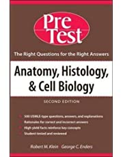 Anatomy, Histology & Cell Biology: PreTest Self-Assessment & Review