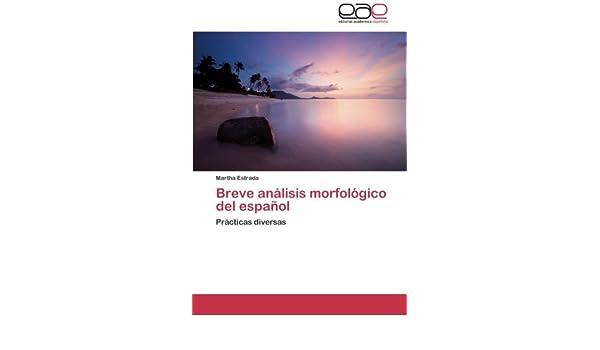 Amazon Com Breve Análisis Morfológico Del Español