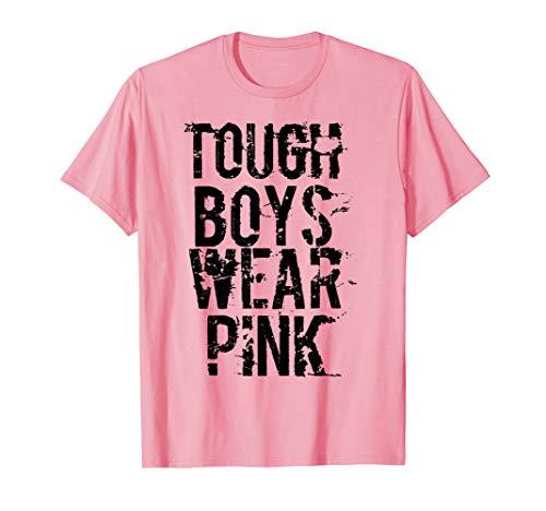 (Tough Boys Wear Pink Cool Pink T Shirt)