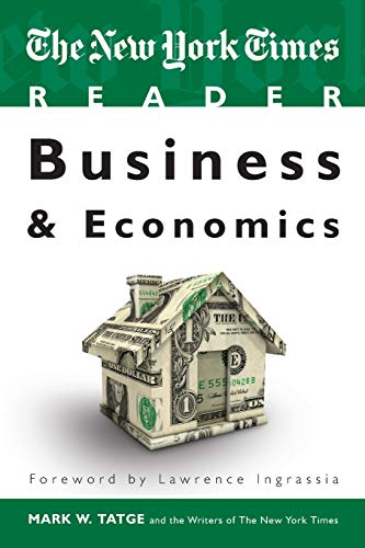 The New York Times Reader: Business & Economics (TimesCollege from CQ Press)