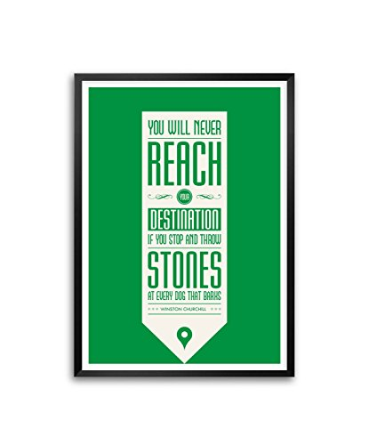 Lab No. 4 You Will Never Reach Your Destination Winston Churchill Inspirational Motivational Quotes Framed Poster in A3 (16.5