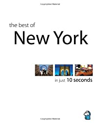 The Best of New York in Just 10 Seconds, 2010 Edition