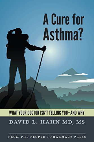 A Cure for Asthma?: What Your Doctor Isn't Telling You--and Why ()