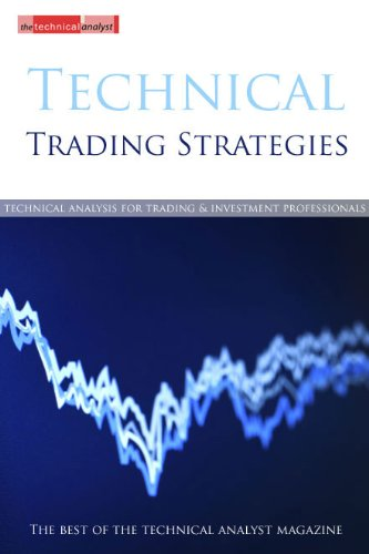 Technical Trading Strategies: The Best of the Technical Analyst Magazine
