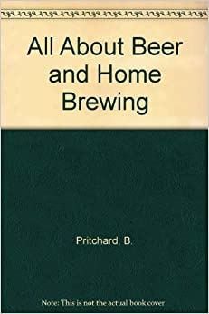 Book All About Beer and Home Brewing