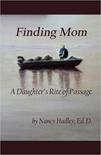 Read Finding Mom: A Daughter's Rite of Passage PDF, azw (Kindle)