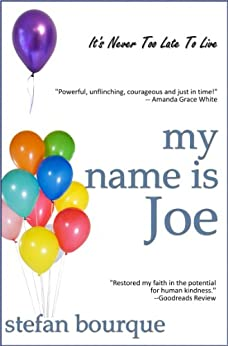 My Name Is Joe by [Bourque, Stefan]