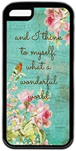 Inspirational Quote I Think To Myself What a Wonderful World Case for iPhone 5C PC Material Black