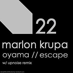 Marlon Krupa - Oyama / Escape
